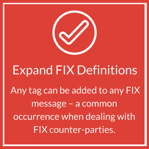 Expand FIX Definitions: Any tag can be added to any FIX message - a common occurence when dealing with FIX counter-parties | Jet Tek Fix | FIX Tester